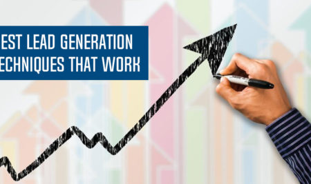 6 Lead Generation Techniques That Will Bring The Best Results