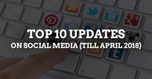 Social Media Updates 2018
