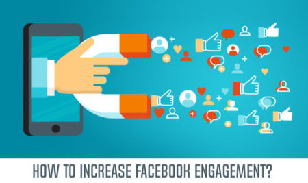 5 Easy Tips to Increase Facebook Engagement in 2018