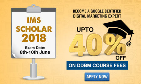 Be the IMS Scholar 2018! Avail upto 40% Discount on DDBM