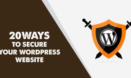 20 Easy Ways to Secure Your WordPress Website in 2018