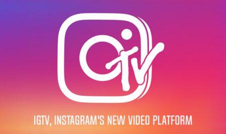 IGTV: Instagram's New Standalone App for Long-form Video